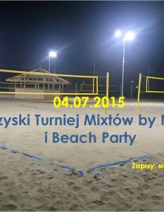 I Towarzyski Turniej Mixtów by Night i Beach Party